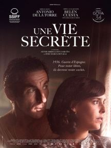UNE VIE SECRETE, Drame /Espagnol, 2h27