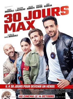 30 JOURS MAX / Comédie / Français, 1h37