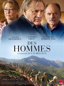 DES HOMMES, Drame / Français, 1h41