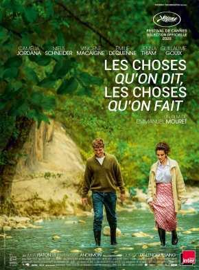 LES CHOSES QU'ON DIT, LES CHOSES QU'ON FAIT / Drame / Français, 2h02