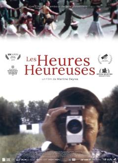 LES HEURES HEUREUSES / Documentaire / Français, 1h17