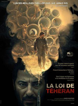 LA LOI DE TEHERAN / Action, drame / Iranien, 2h14